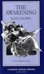 Kate Chopin: The Awakening (Norton Critical Editions)