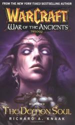 Richard A. Knaak: The Demon Soul (Warcraft: War of the Ancients, Book 2)