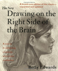 Betty Edwards: The New Drawing on the Right Side of the Brain