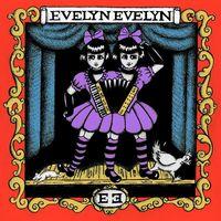 Evelyn Evelyn - Evelyn Evelyn