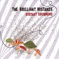 The Brilliant Mistakes-Good Year For A Change