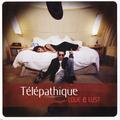 Télépathique - Love and Lust