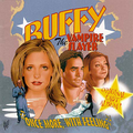 Buffy - I've Got A Theory/Bunnies/If We're Together