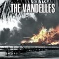 The Vandelles - Die for it Cowboy