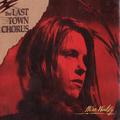 The Last Town Chorus - Huntsville, 1989