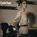 Candie Payne - I Wish I Could Have Loved You More