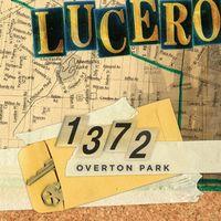 Lucero - The Devil And Maggie Chascarillo