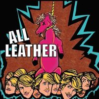 All Leather - I Don't Hate Fags, God Does