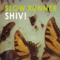 Slow Runner - Happy Ending