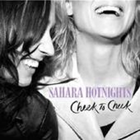 Sahara Hotnights - Cheek to cheek