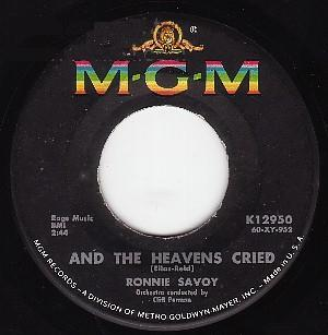 Ronnie Savoy - And The Heavens Cried