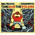 09-Tumi & The Volume- La tête savante