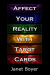 : Affect Your Reality With Tarot Cards