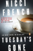 Nicci French: Tuesday's Gone: A Frieda Klein Mystery