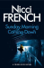 Nicci French: Sunday Morning Coming Down: A Frieda Klein Novel (7)
