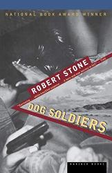 Stone, Robert: Dog Soldiers