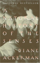 Diane Ackerman: A Natural History of the Senses