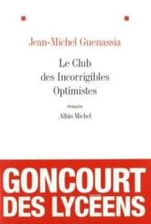 Jean-Michel Guenassia: Le club des incorrigibles optimistes