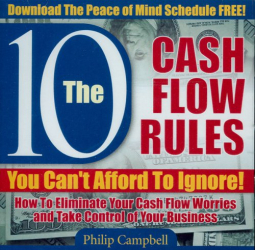 Philip Campbell: The 10 Cash Flow Rules You Can't Afford to Ignore!