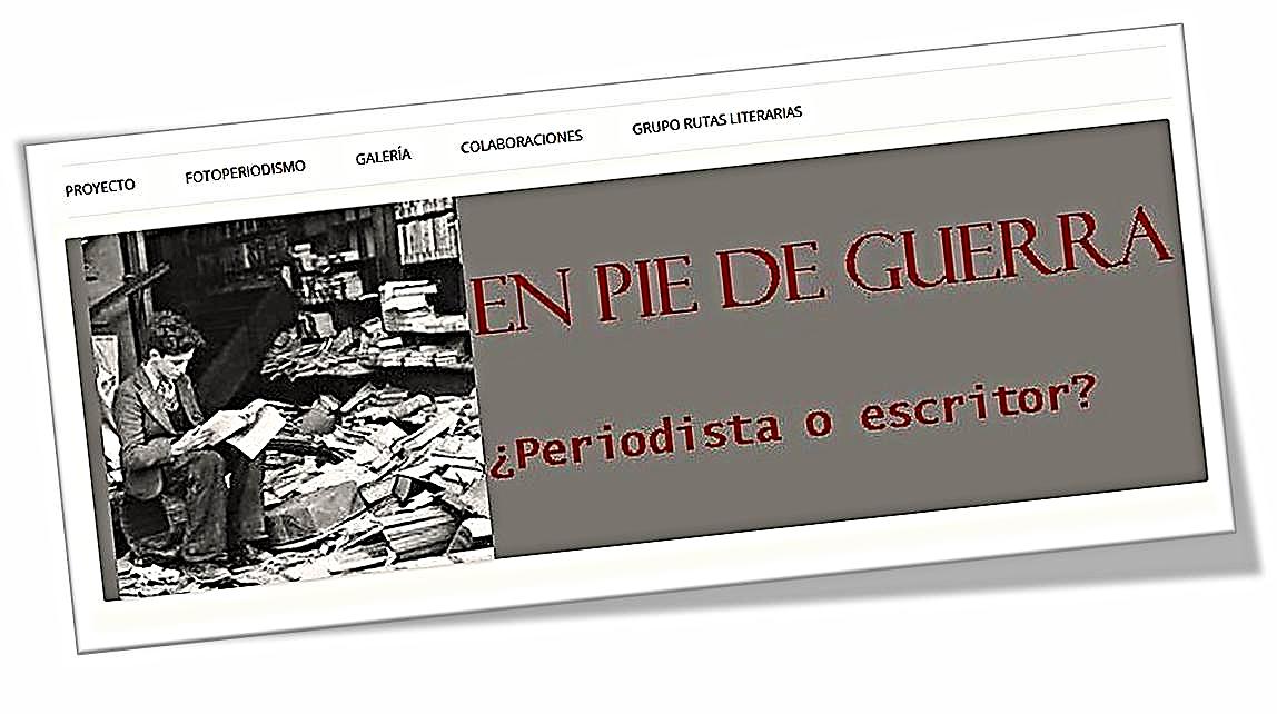 Cabecera del Blog del Proyecto 'En píe de guerra ¿Periodista o escritor?'