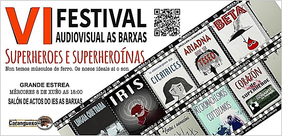 Cartel de presentación del VI Festival audiovisual 'As Barxas' en torno al proyecto pedagógico Superhéroes y Superheroínas