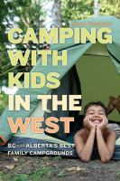 Camping with kids in the west- BC and Alberta's best family campgrounds