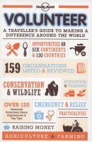 Volunteer : a traveller's guide to making a difference around the world.