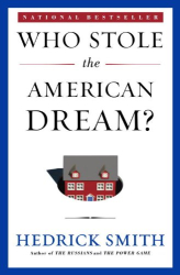 Hedrick Smith: Who Stole the American Dream?