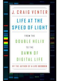 J-craig-venter-life-speed-light-double-helix-dawn-38