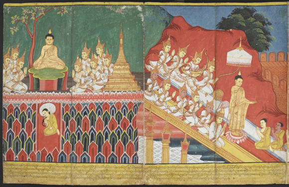Preaching in Tavatimsa: in three strides, the Buddha reached Tavatimsa heaven where he preached to his mother and to the gods for three months, before descending to earth by a triple stairway of gold, silver and jewels, with gods and Brahmas in attendance. British Library, Or.5757, ff. 17-18.