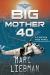Marc Liebman: Big Mother 40