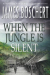 James Boschert: When The Jungle is Silent
