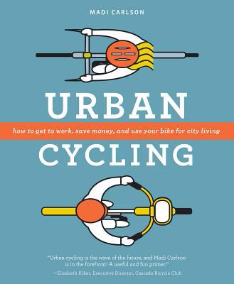 Urban cycling: how to get to work, save money and use your bike for city living