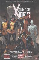 All new X-Men Yesterday's X-Men