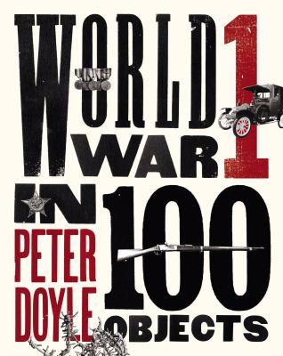 World War 1 in 100 objects