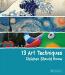 Angela Wenzel: 13 Art Techniques Children Should Know