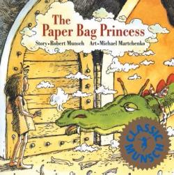 Paper Bag Princess Robert Munsch