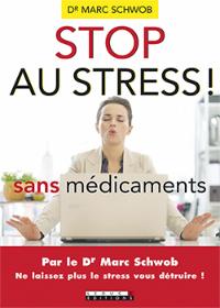 Stop au stress sans médicaments