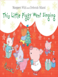 Book Cover: This Little Piggy Went Singing