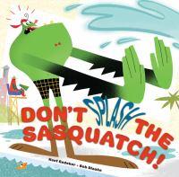 Book Cover: Don't Splash the Sasquatch